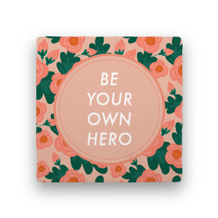Be Your Own Hero-Garden Party-Paisley & Parsley-Coaster