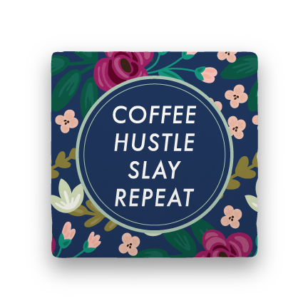 Coffee Hustle Slay-Garden Party-Paisley & Parsley-Coaster