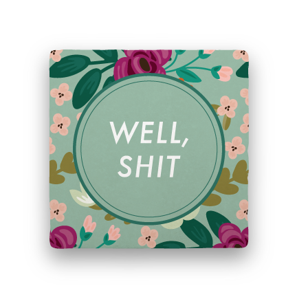 Well, Shit-Garden Party-Paisley & Parsley-Coaster