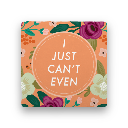 Can't Even-Garden Party-Paisley & Parsley-Coaster