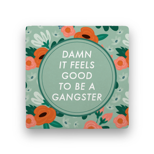 Damn It Feels Good-Garden Party-Paisley & Parsley-Coaster