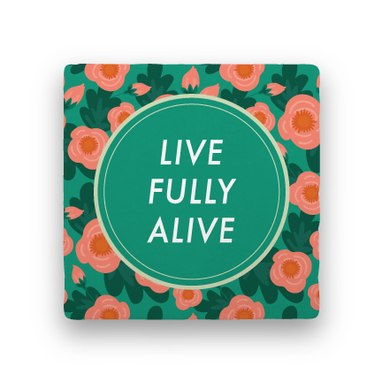 Live Fully Alive-Garden Party-Paisley & Parsley-Coaster