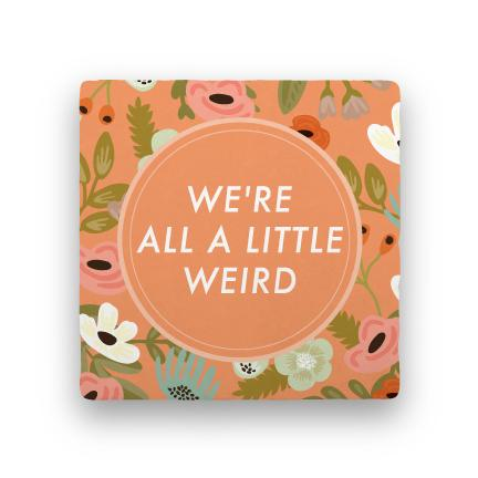 A Little Weird-Garden Party-Paisley & Parsley-Coaster