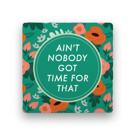 Ain't Nobody-Garden Party-Paisley & Parsley-Coaster