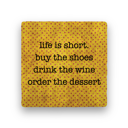 Life Is Short-Polka Spots-Paisley & Parsley-Coaster