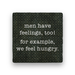 Men Have Feelings