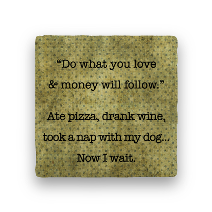 Do What You Love-Polka Spots-Paisley & Parsley-Coaster