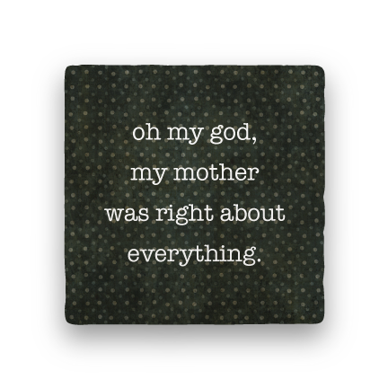 Mother Was Right-Polka Spots-Paisley & Parsley-Coaster