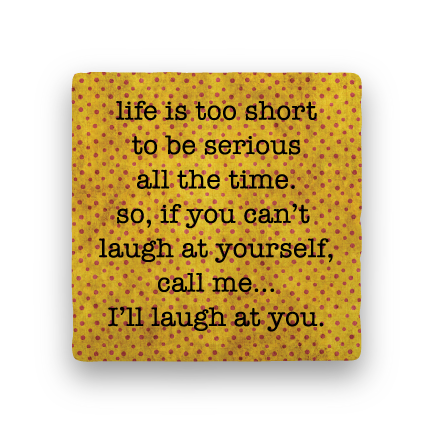 Laugh at Yourself-Polka Spots-Paisley & Parsley-Coaster