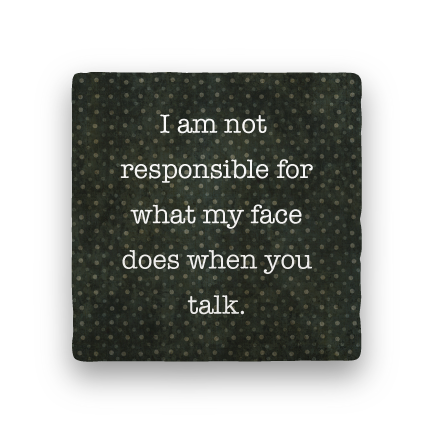 I Am Not Responsible-Polka Spots-Paisley & Parsley-Coaster