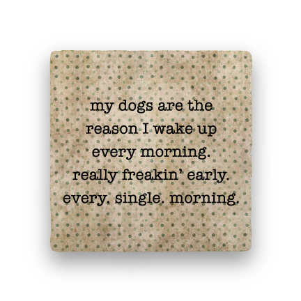 Reason I Wake Up-Polka Spots-Paisley & Parsley-Coaster