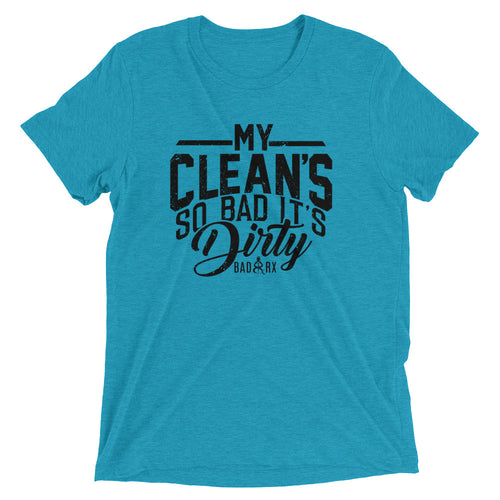 Men's Classy My Clean's So Bad Short sleeve t-shirt