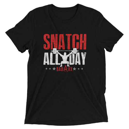 Snatch All Day Jerk All Night