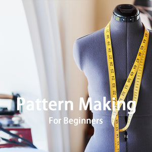 Fashion Design-Pattern Making beginners ( From March 17 to May 19, 2019 )