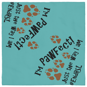 I'm PAWfect! #EndBSL - Pet Bandana Default Title  - Little Pit Shop