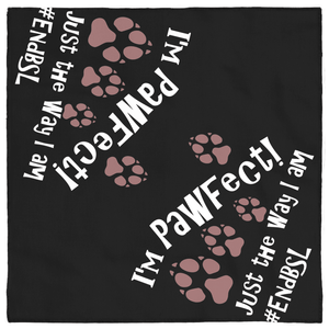 I'm PAWfect #EndBSL - Pet Bandana Default Title  - Little Pit Shop