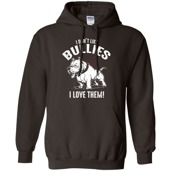 I Don't Like Bullies! - G185 Gildan Pullover Hoodie 8 oz. Dark Chocolate Small - Little Pit Shop
