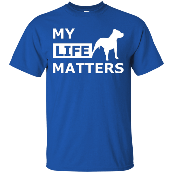 My Life (Dog) Matters - G200 Gildan Ultra Cotton T-Shirt Royal Small - Little Pit Shop