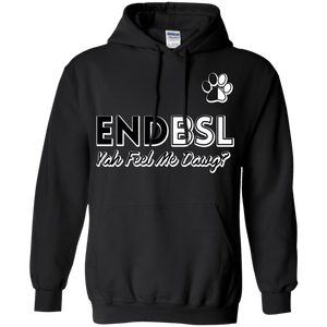 End BSL - G185 Gildan Pullover Hoodie 8 oz., Sweatshirts | Pit Bull T Shirts, Hoodies and more | Little Pit Shop