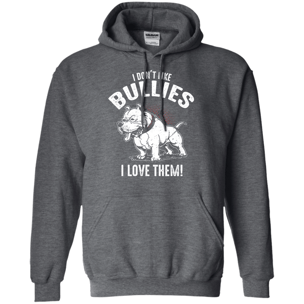 I Don't Like Bullies! - G185 Gildan Pullover Hoodie 8 oz. Dark Heather Small - Little Pit Shop
