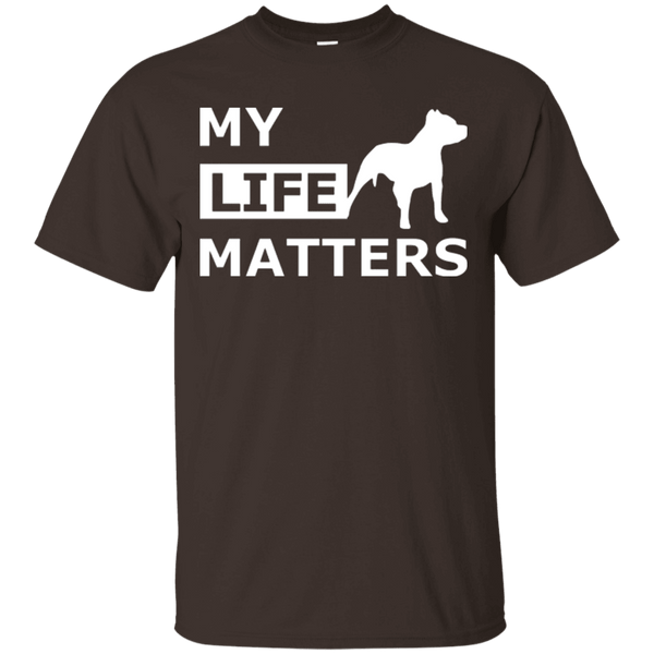 My Life (Dog) Matters - G200 Gildan Ultra Cotton T-Shirt Dark Chocolate Small - Little Pit Shop