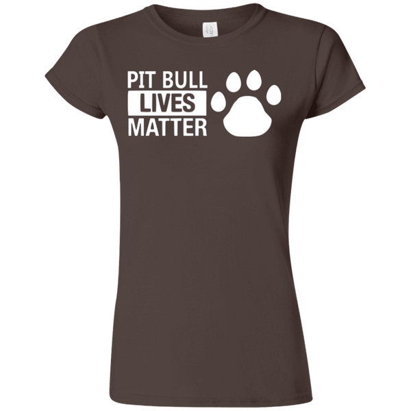 Pit Bull Lives Matter - G640L Gildan Softstyle Ladies' T-Shirt Dark Brown Small - Little Pit Shop
