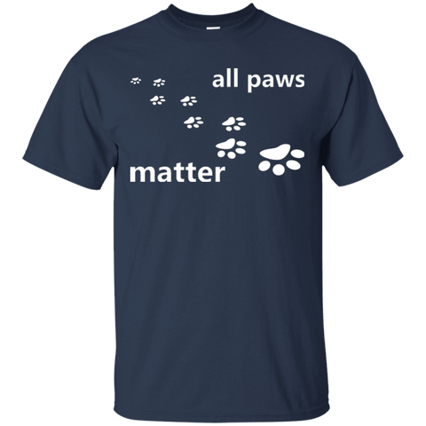 All Paws Matter - G200 Gildan Ultra Cotton T-Shirt Navy Small - Little Pit Shop