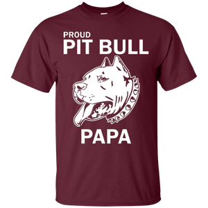 Proud Pit Bull Papa - G200 Gildan Ultra Cotton T-Shirt Maroon Small - Little Pit Shop