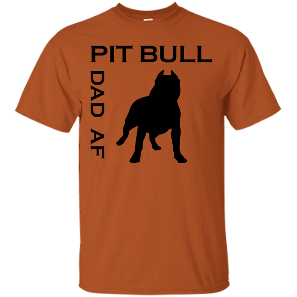 Pit Bull Dad AF - G200 Gildan Ultra Cotton T-Shirt Texas Orange Small - Little Pit Shop