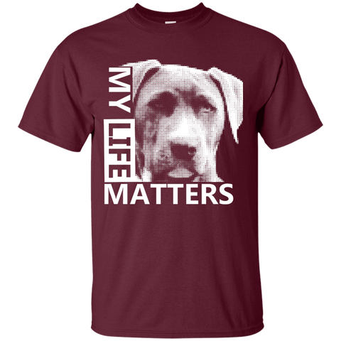 My Life Matters - G200 Gildan Ultra Cotton T-Shirt Dark Maroon Small - Little Pit Shop