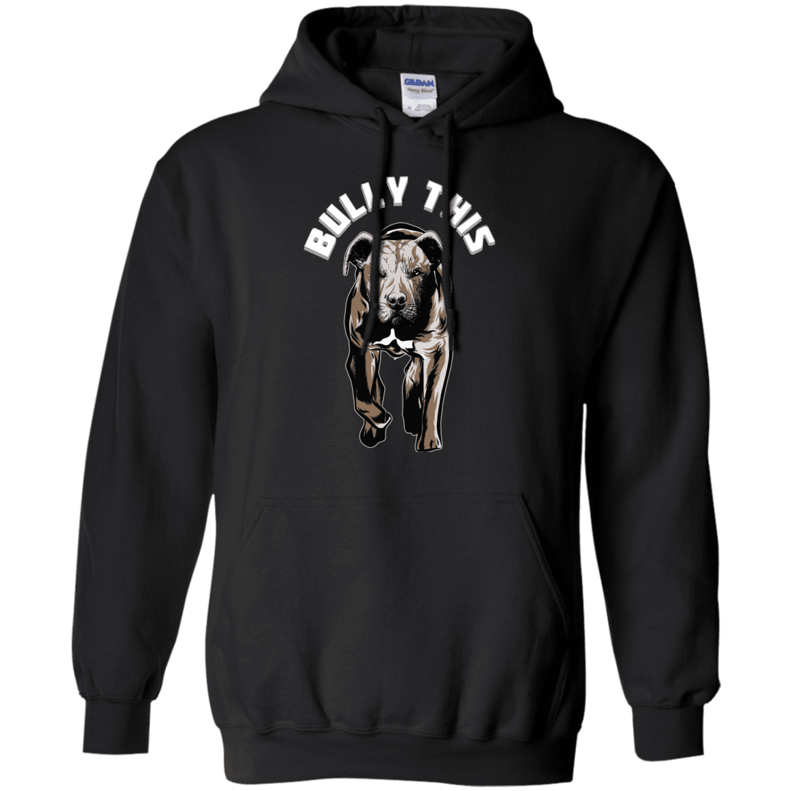 Bully This! - G185 Gildan Pullover Hoodie 8 oz., Sweatshirts | Pit Bull T Shirts, Hoodies and more | Little Pit Shop