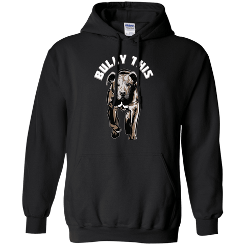 Bully This! - G185 Gildan Pullover Hoodie 8 oz. Black Small - Little Pit Shop