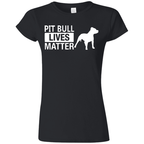 Pit Bull Lives Matter - G640L Gildan Softstyle Ladies' T-Shirt Dark, T-Shirts | Pit Bull T Shirts, Hoodies and more | Little Pit Shop