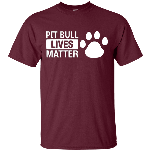Pit Bull Lives Matter - G200 Gildan Ultra Cotton T-Shirt Maroon Small - Little Pit Shop