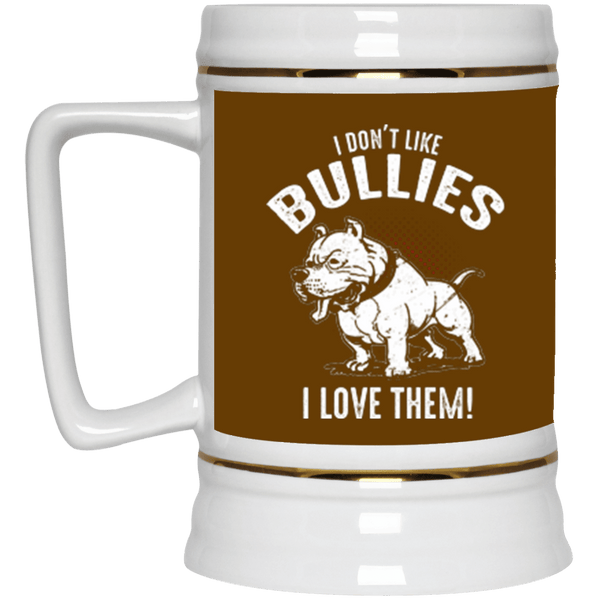 I Don't Like Bullies - 22217 Beer Stein 22oz. Brown One Size - Little Pit Shop