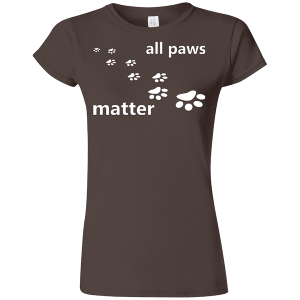 All Paws Matter - G640L Gildan Softstyle Ladies' T-Shirt Dark Brown Small - Little Pit Shop