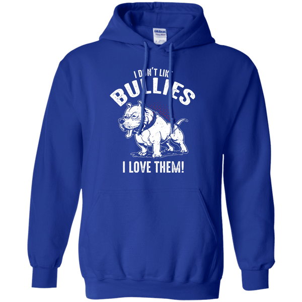 I Don't Like Bullies! - G185 Gildan Pullover Hoodie 8 oz. Royal Small - Little Pit Shop