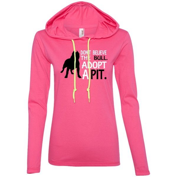 Don't Believe the Bull - 887L Anvil Ladies' LS T-Shirt Hoodie Hot Pink/Neon Yellow Small - Little Pit Shop