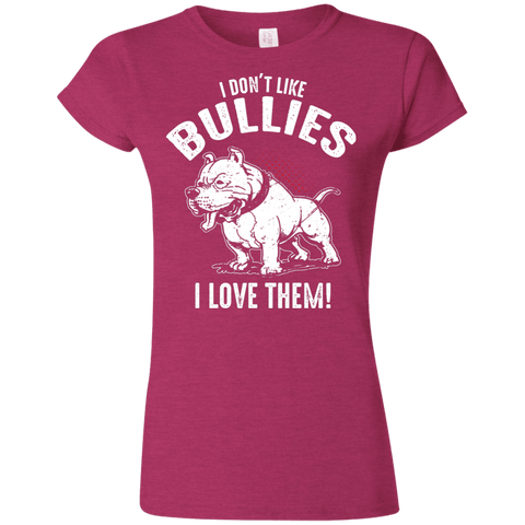 I Don't Like Bullies! - G640L Gildan Softstyle Ladies' T-Shirt Antique Heliconia Small - Little Pit Shop