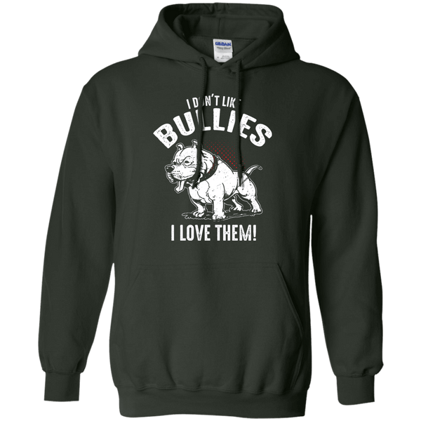 I Don't Like Bullies! - G185 Gildan Pullover Hoodie 8 oz. Forest Green Small - Little Pit Shop