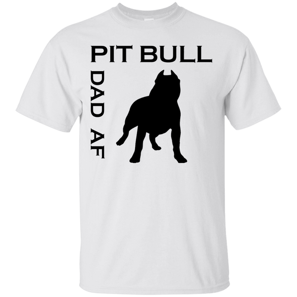 Pit Bull Dad AF - G200 Gildan Ultra Cotton T-Shirt White Small - Little Pit Shop