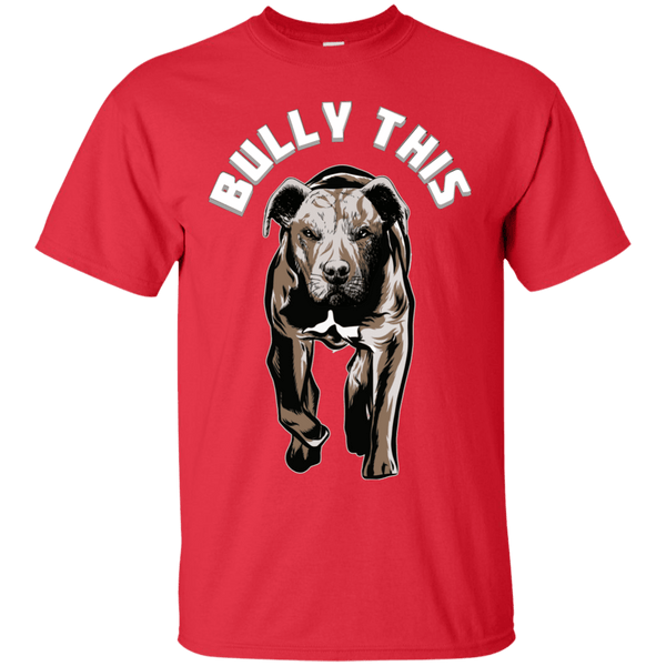 Bully This! - G200 Gildan Ultra Cotton T-Shirt Red Small - Little Pit Shop