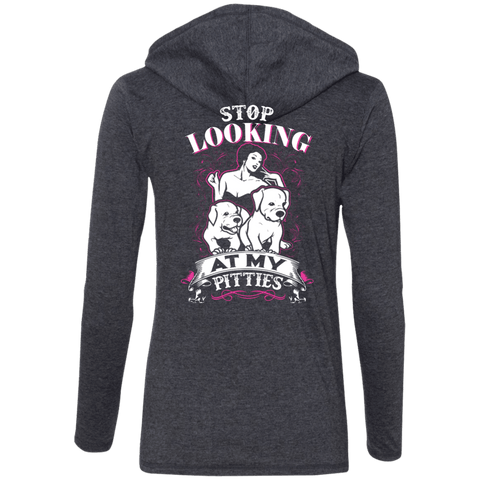 Stop Looking - Back Print - 887L Anvil Ladies' LS T-Shirt Hoodie, T-Shirts | Pit Bull T Shirts, Hoodies and more | Little Pit Shop