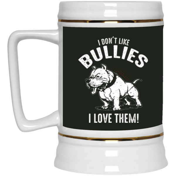 I Don't Like Bullies - 22217 Beer Stein 22oz. Forest One Size - Little Pit Shop