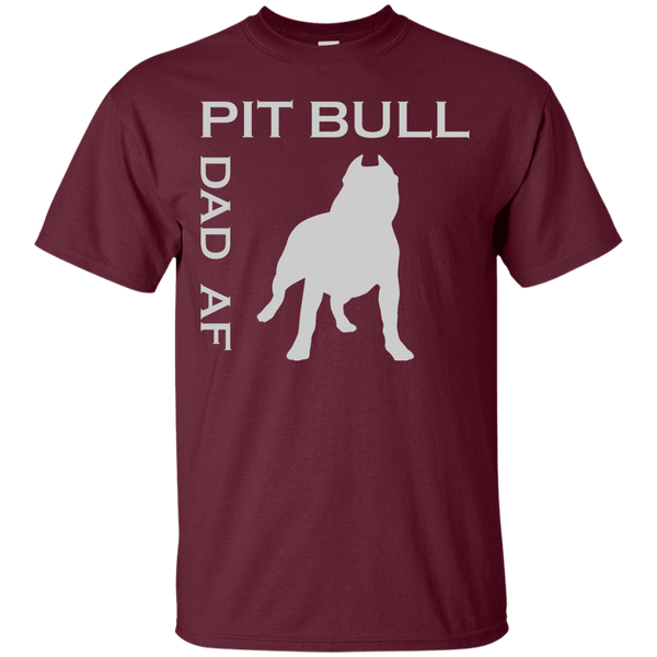 Pit Bull Dad AF - G200 Gildan Ultra Cotton T-Shirt Maroon Small - Little Pit Shop