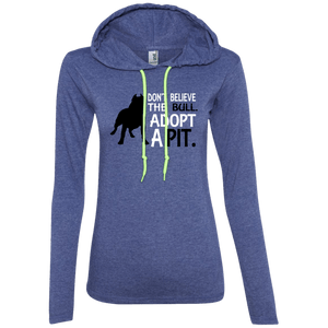 Don't Believe the Bull - 887L Anvil Ladies' LS T-Shirt Hoodie, Hoodie | Pit Bull T Shirts, Hoodies and more | Little Pit Shop