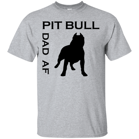 Pit Bull Dad AF - G200 Gildan Ultra Cotton T-Shirt Sport Grey Small - Little Pit Shop