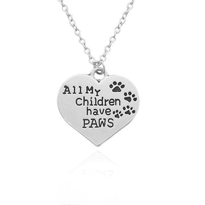 All My Children Have Paws Pendant   - Little Pit Shop