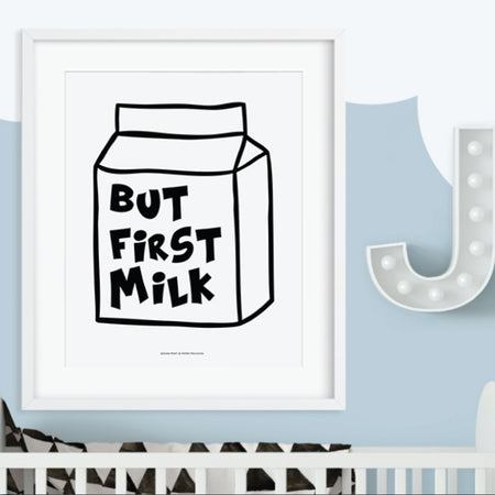 BUT FIRST MILK Wall Decor. Printed with high-quality wide format printer on superb quality stock - ShopTheMakers.com