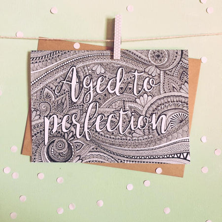 Aged To Perfection Greeting Card - The Makers